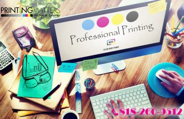 Why You Need to Use Professional Printing Services nearby Burbank